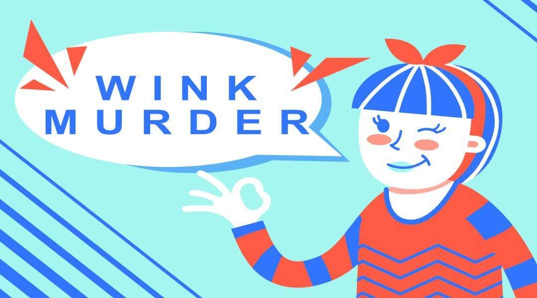 wink murder - Children's game