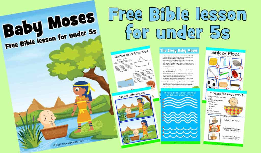 Baby Moses Bible lesson for under 5s. Free printable