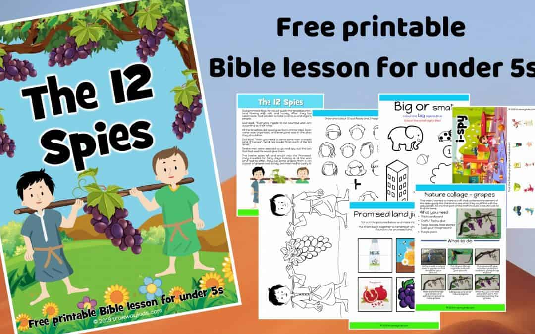 The 12 spies and the promised land – Free Bible lesson for under 5s