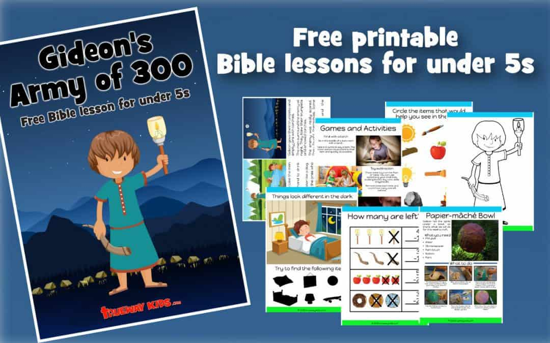Gideon's army of 300 – Free Bible lesson for under 5s