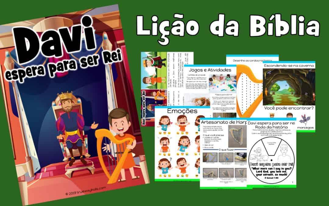 Davi espera para ser Rei – lição da bíblia para pré-escolares