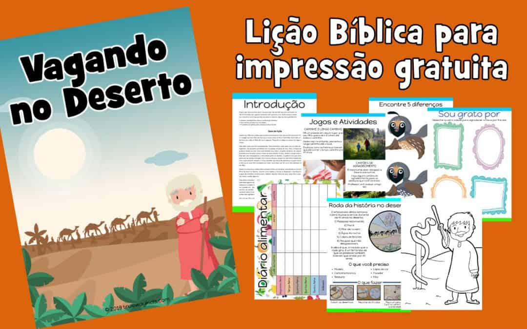 Vagando no Deserto - Lição Bíblica para impressão gratuita para usar em casa ou na igreja.