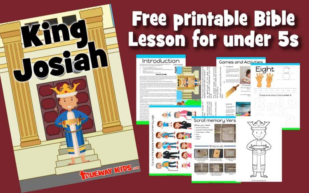 King Josiah – Preschool Bible lesson