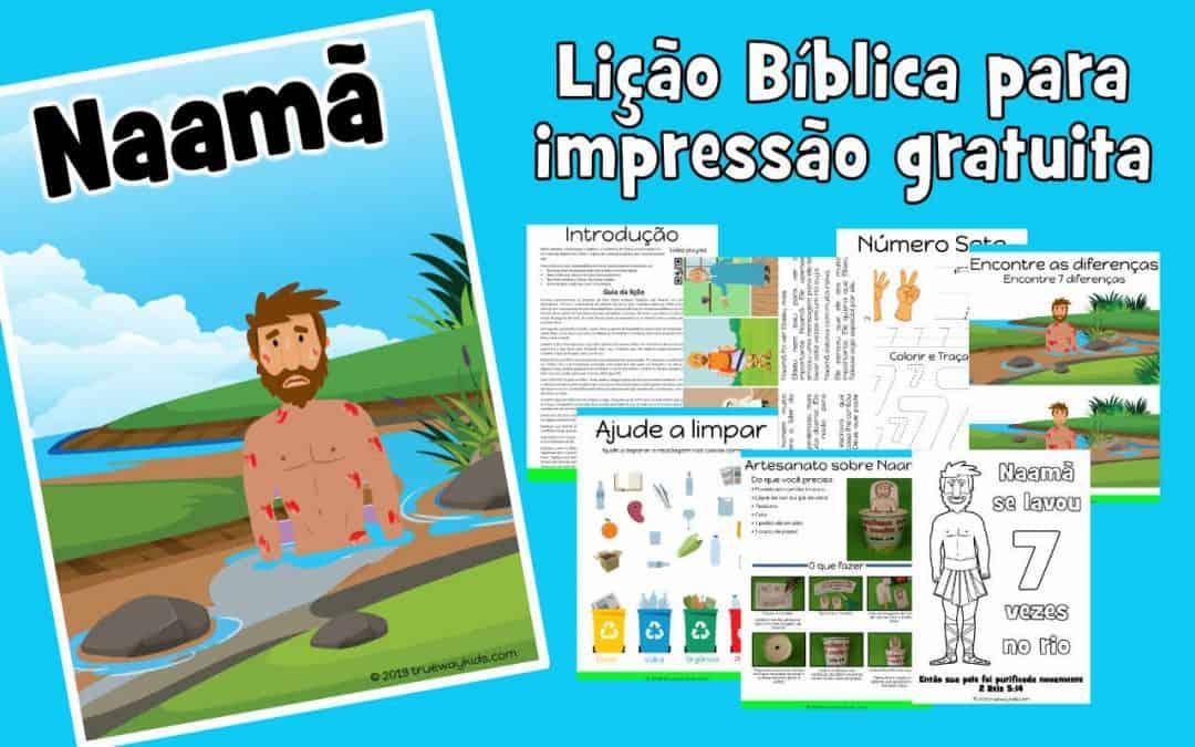 Naamã - Lição Bíblica para impressão gratuita para usar em casa ou na igreja.