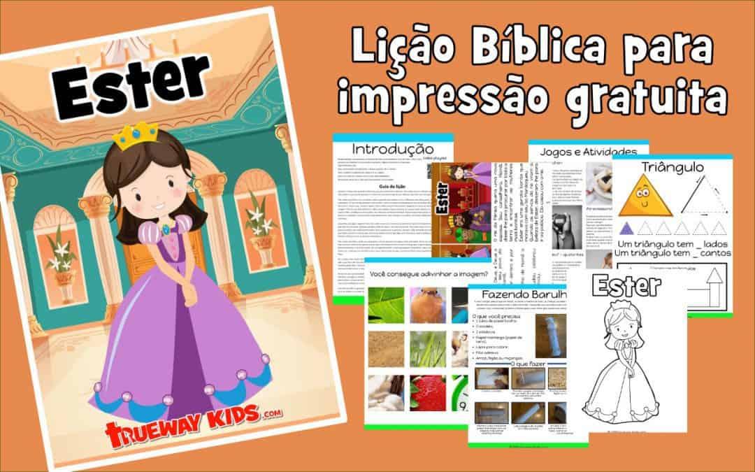 Ester – lição da bíblia para pré-escolares