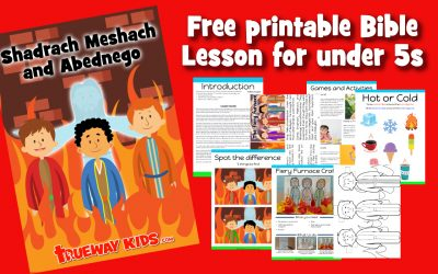 Shadrach, Meshach, and Abednego – Preschool Bible lesson