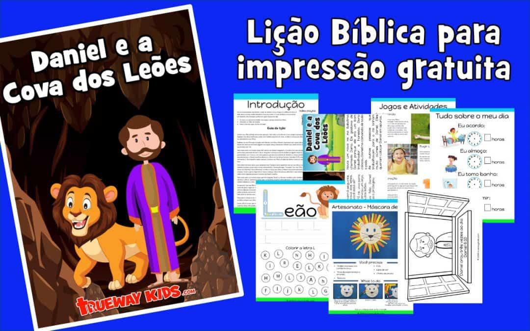 Daniel e a Cova dos Leões – lição da bíblia para pré-escolares
