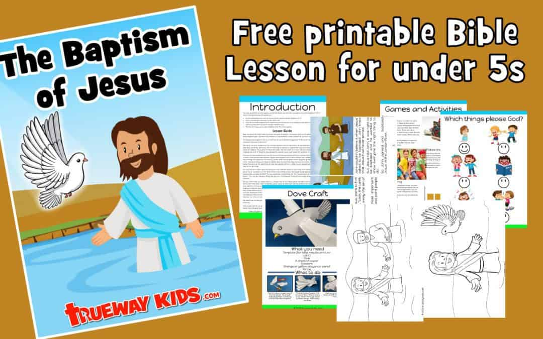 The Baptism of Jesus - Free printable preschool Bible lesson