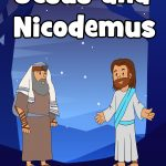 Jesus and Nicodemus Bible lessons for preschoolers