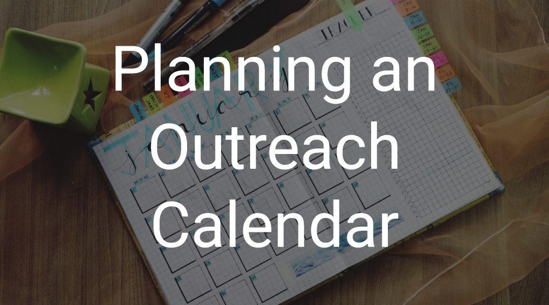 Planning an Outreach Calendar