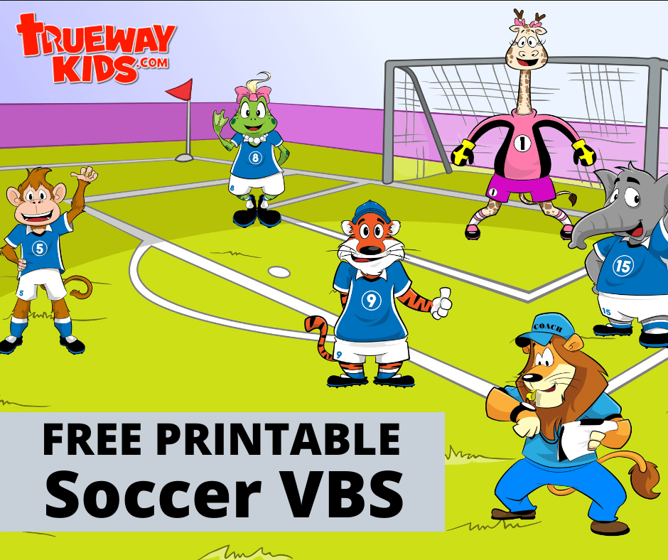 Free printable Soccer VBS introduce children to the gospel