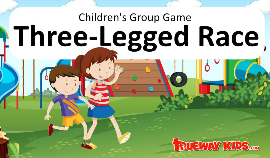 Three-Legged Race children's games includes rule and how to play. Variations on the classic.