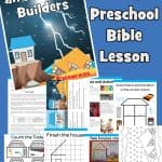 Wise and Foolish builders parable - Preschool Bible lesson Includes worksheets, coloring, craft, games and more. Free printable for home or church.